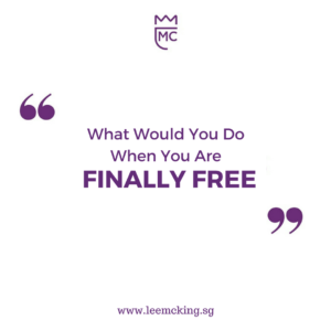 what would you do when you are finally free